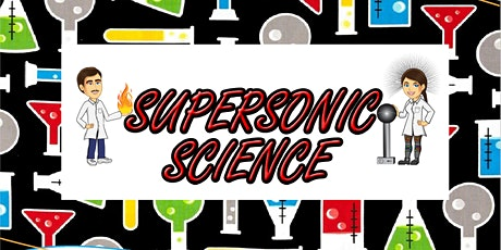 SuperSonic Science at Bunbury Library (Session 1) tickets