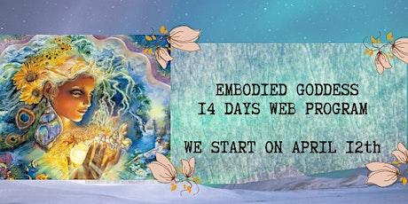 EMBODIED GODDESS 14 DAYS ONLINE PROGRAM tickets