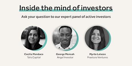 Inside the mind of investors (Investor Panel) tickets