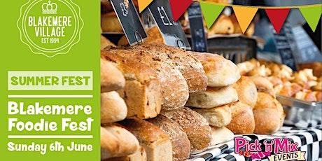 Blakemere Foodie Fest tickets