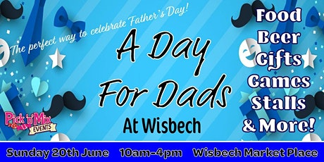 Wisbech Monthly Market: A Day For Dads tickets