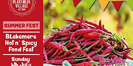 Blakemere Hot 'N' Spicy Food Fest tickets