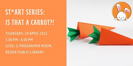Is That a Carrot?! | ST*ART Series tickets