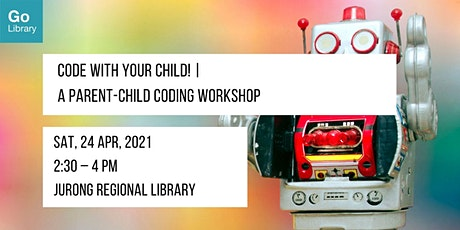 Code With Your Child @ Jurong Regional Library tickets