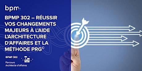 BPMP 302 - RÉUSSIR VOS CHANGEMENTS MAJEURS billets