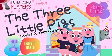 The Three Little Pigs (Online- Unlimited Views) tickets