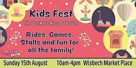 Wisbech Monthly Market: Kids Fest tickets