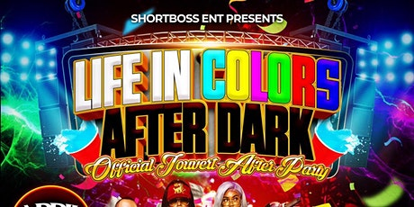 Life in Colors (After Dark) tickets