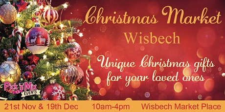 Wisbech Monthly Market: Xmas Event tickets