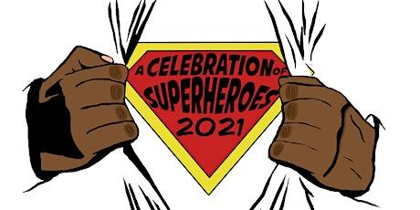 A Celebration of Superheroes tickets