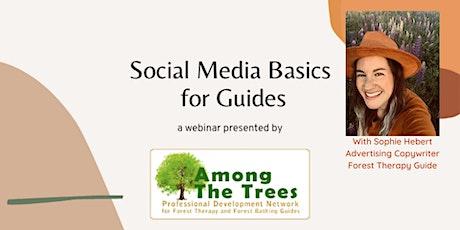 Social Media Basics for Guides Webinar tickets