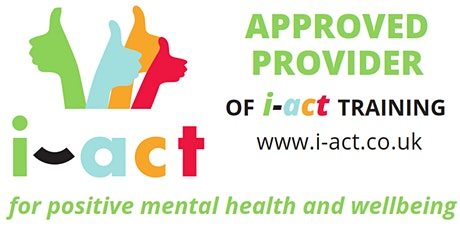 SALE  i-act  Promoting Positive Mental Health and  WELLBEING tickets