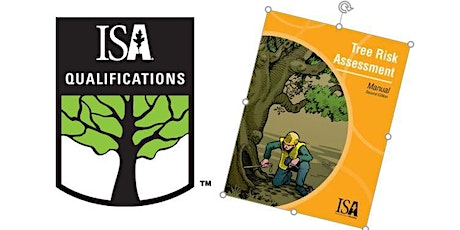 2021 ISA Tree Risk Qualification (TRAQ) Course and Exam tickets