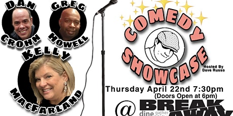 Comedy Showcase at BreakAway 4/22 Kelly MAC & Friends tickets