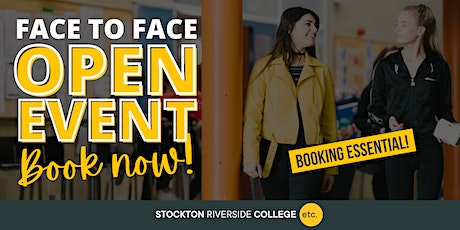 Stockton Riverside College Open Event - Saturday 24th April - 10AM-1PM tickets