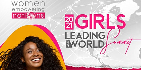 2021 Girls Leading Our World Virtual Summit tickets