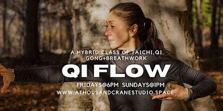 Qi Flow:  A Hybrid class of Taichi, Qi Gong + Breathwork tickets