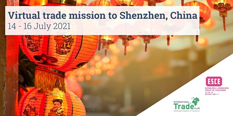 Virtual trade mission to Shenzhen, China tickets