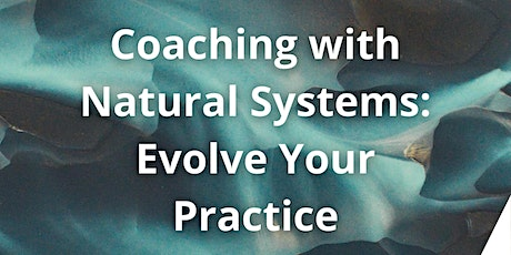 Coaching with Natural Systems tickets