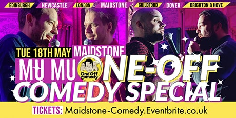 One Off Comedy Special at MUMU - Maidstone! tickets