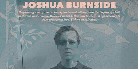 Joshua Burnside tickets