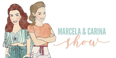 "MARCELA & CARINA SHOW  ""CHILES RELLENOS & FIDEO SECO"" EPISODE 10! tickets"