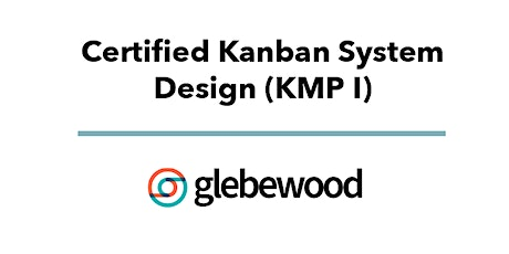Kanban System Design (KMP I) Certification Tickets
