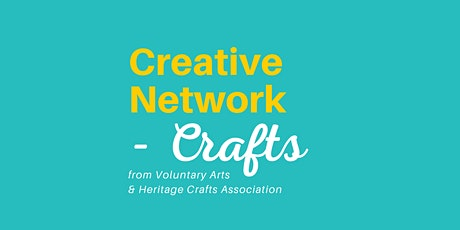 #CreativeNetworkCrafts with special guest Rose Sinclair tickets