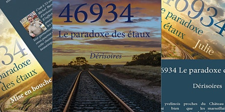"""Présentation-dédicace de """"Dérisoires"""" : """"46934 le paradoxe des étaux"""" billets"""