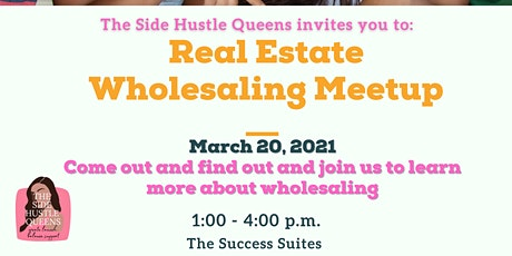 Wholesaling Meetup by The Side Hustle Queens tickets
