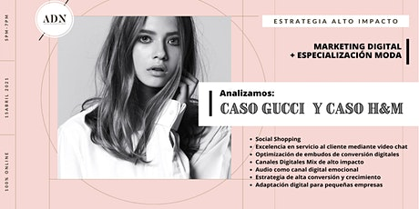 MARKETING DIGITAL DE ALTO IMPACTO - MODA: CASO GUCCI Y H&M entradas
