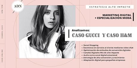 MARKETING DIGITAL DE ALTO IMPACTO - MODA: CASO GUCCI Y H&M boletos