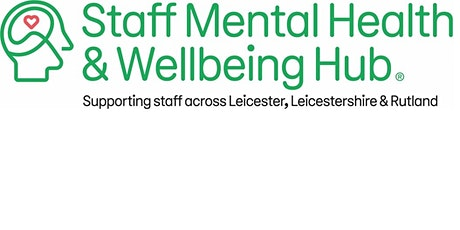 Supporting LLR Staff through Mental Health and Well-Being Event tickets