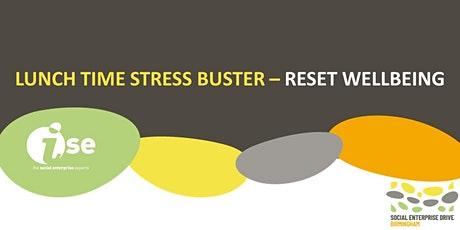Lunch Time Stress Buster with Reset Wellbeing tickets