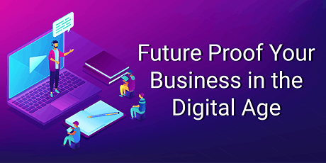 Future Proof Your Business in the Digital Age -Session 5 Social Media & CRM tickets