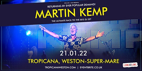 Martin Kemp - Back to the 80's DJ Set tickets