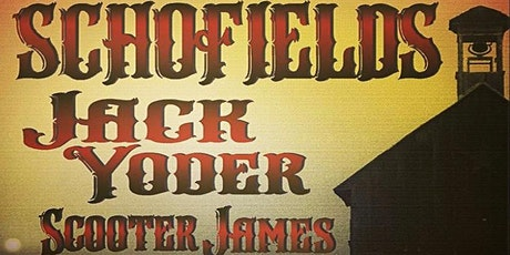 The Scholfields / Jack Yoder / Scooter James tickets
