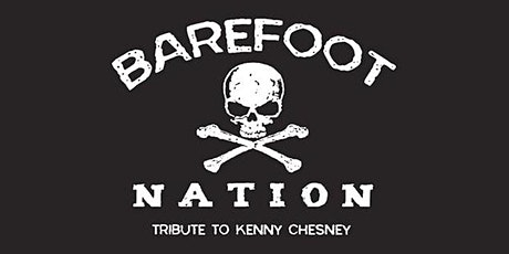 Kenny Chesney Tribute: Barefoot Nation at Legacy Hall tickets