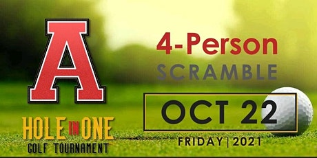"""""""A"""" Hole in One Golf Tournament tickets"""