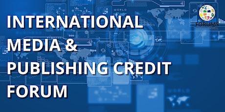International Media & Publishing Credit Forum (IMPF) tickets