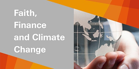 Faith, Finance and Climate Change tickets