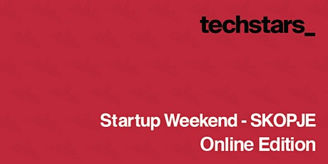 Techstars Startup Weekend Skopje 04/21 boletos