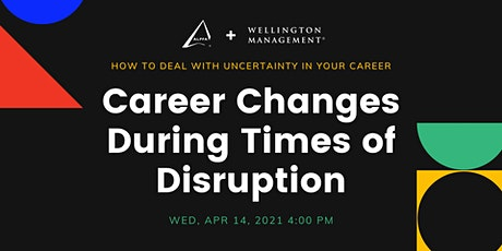 Career Changes During Times of Disruption tickets