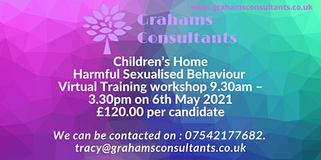 Children's Homes. Harmful Sexualised Behaviours tickets
