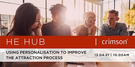 HE Hub: Using personalisation to improve the attraction process tickets