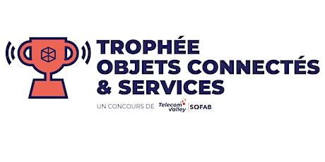 TROPHEE OBJETS CONNECTES & SERVICES 2021 - Réunion de Lancement billets