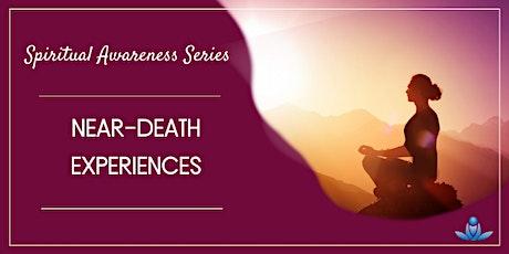 Near-Death Experiences tickets