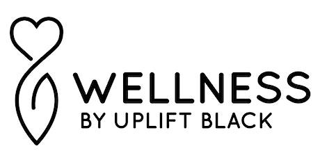 UPlift Black Wellness - Financial Literacy Series tickets
