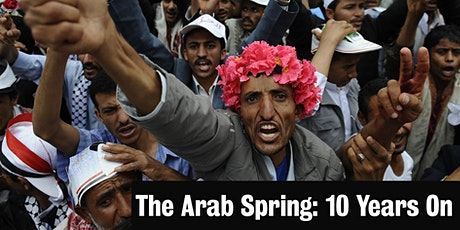The Arab Spring: 10 Years On tickets