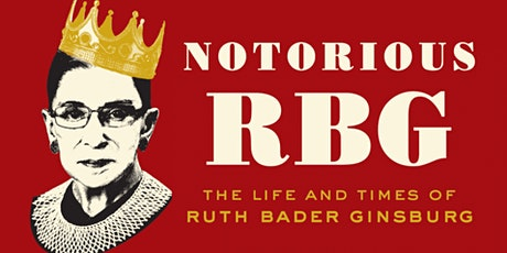 Notorious RBG: The Life and Times of Ruth Bader Ginsburg - Livestream Tour biljetter
